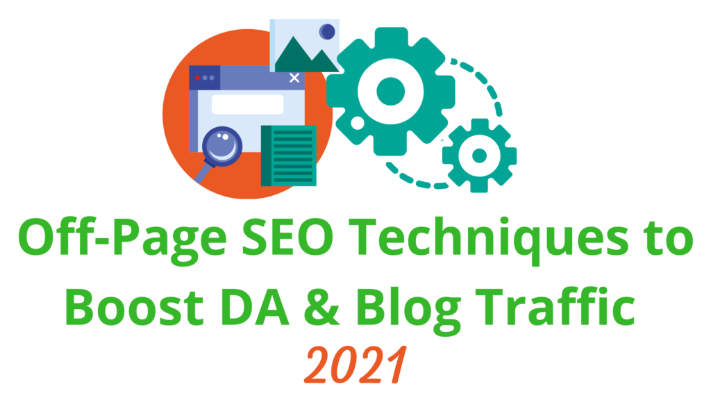 Off-Page SEO 2021, Off-Page SEO Techniques