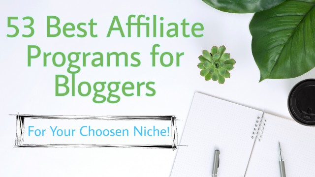 Best affiliate programs for bloggers in 2020