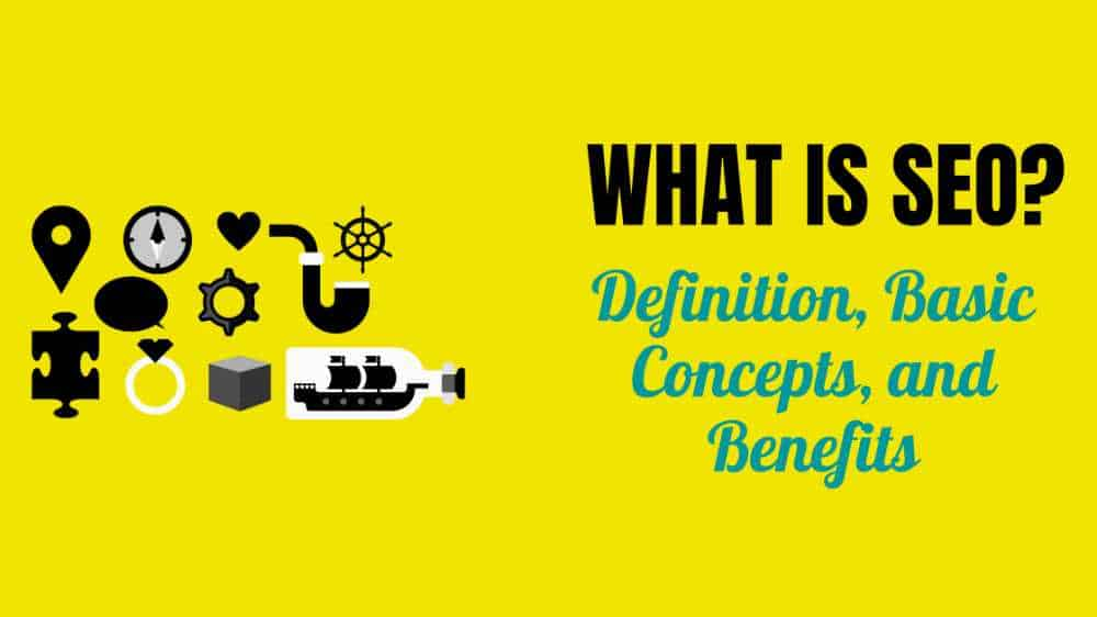 What-is-SEO-Definition-Benefits-and-Important-2021