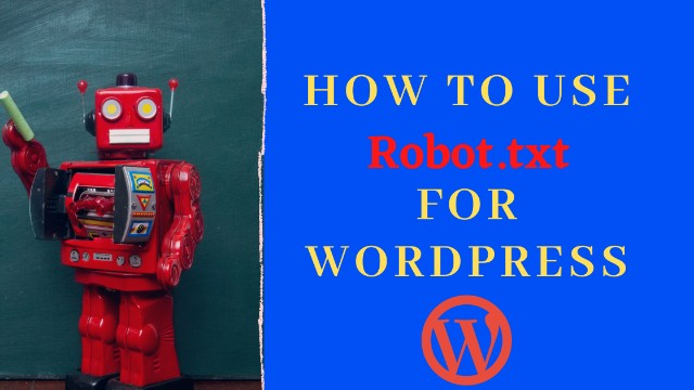 How to create and Use robots.txt for wordpress