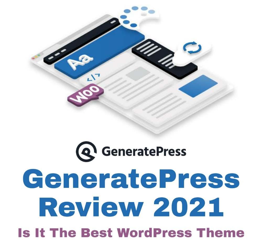 GeneratePress Review 2021, GeneratePress Premium Review 2021