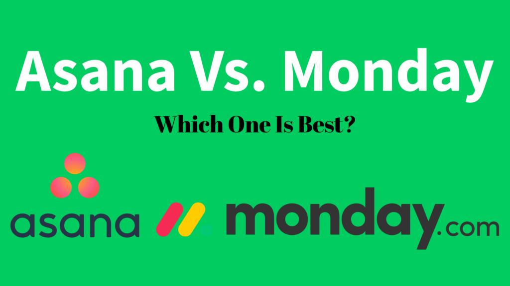 Asana vs Monday