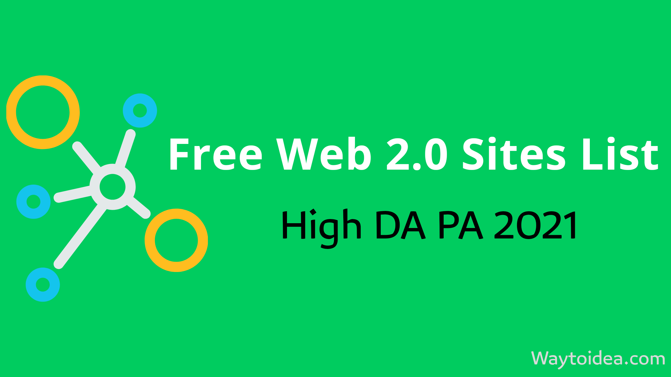 Free High DA PA Web 2.0 Sites List