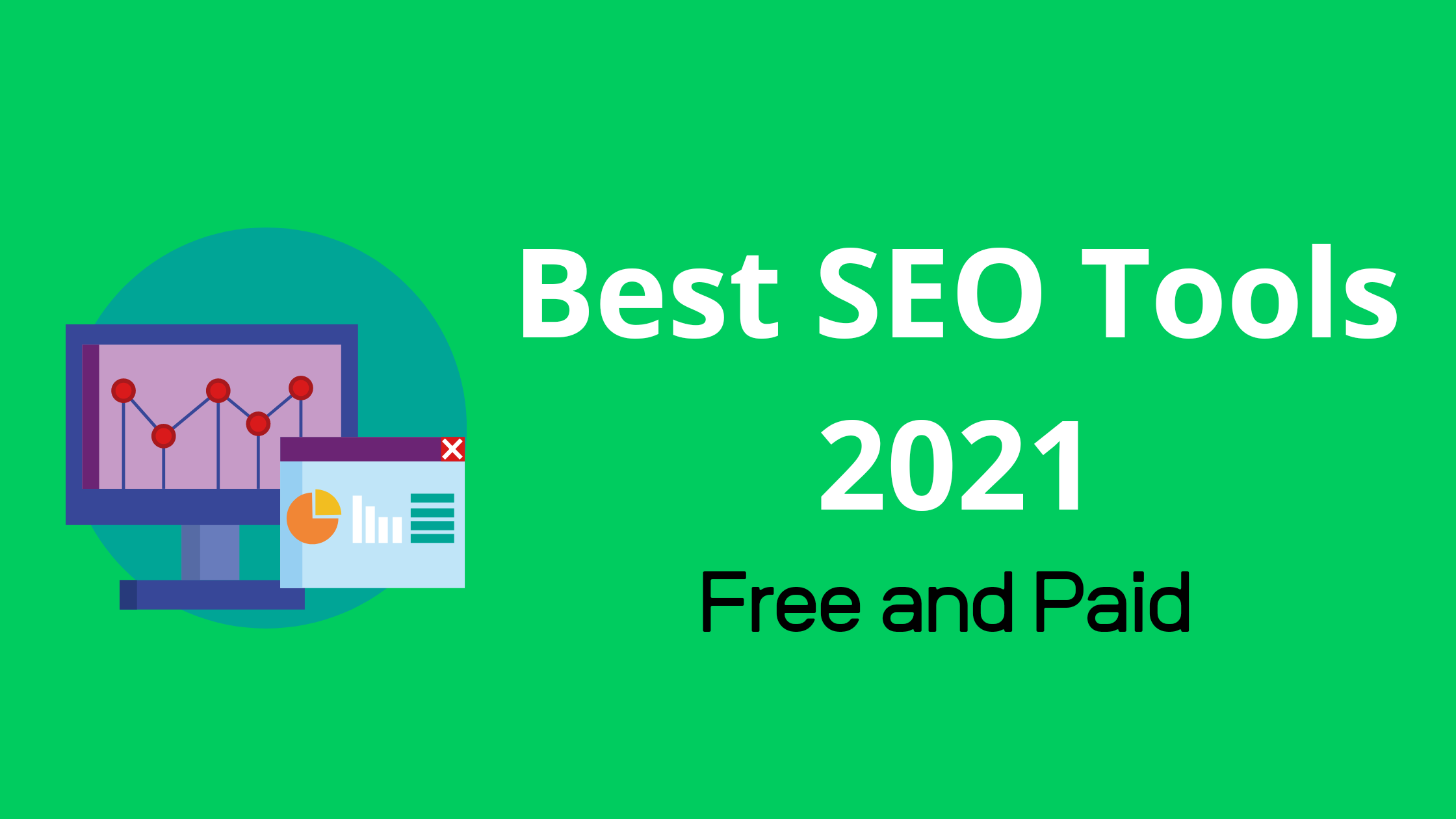 Best SEO Tools of 2021 - Free and Paid