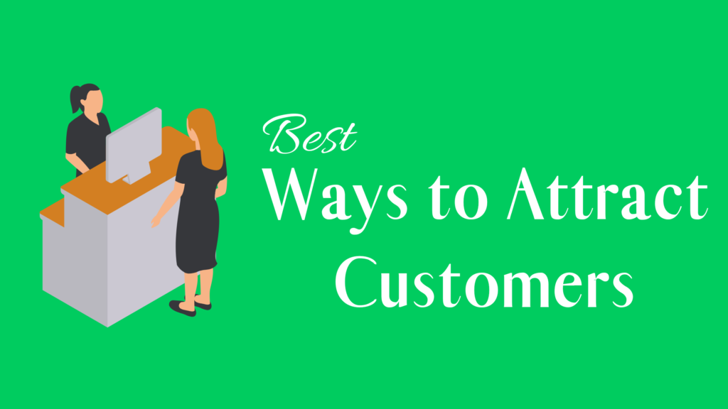 Best Ways to Attract Customers