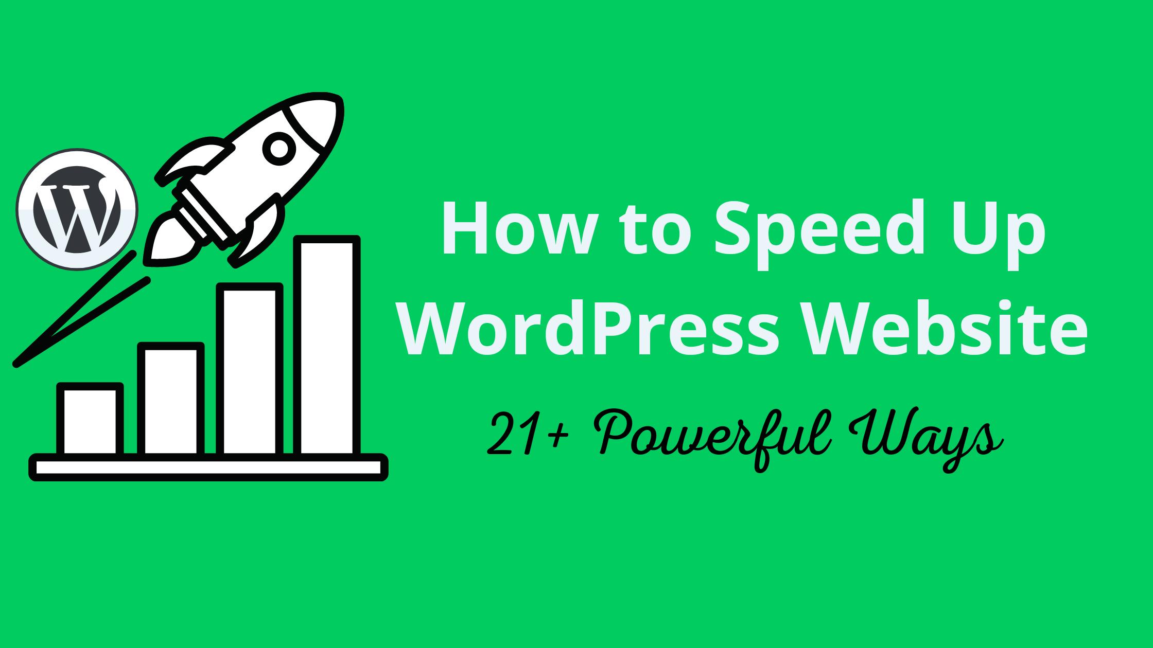 21 Ways to Speed Up WordPress Website