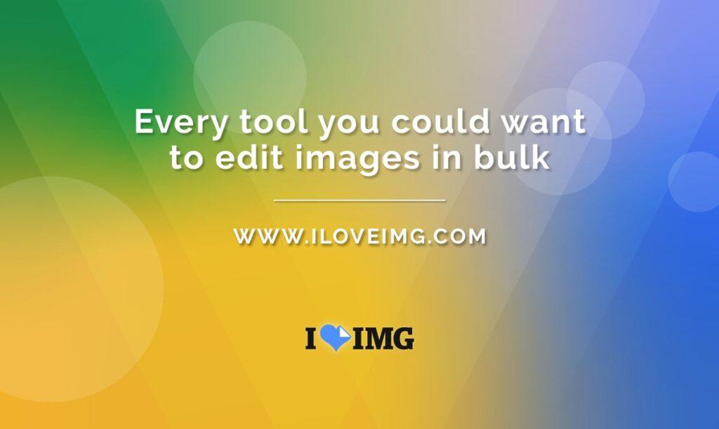 iloveimg.com - bulk image optimizer