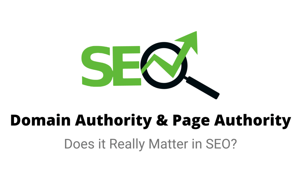 What is Domain and Page Authority and Does it really matter in SEO